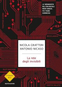 """Nuovo libro di Nicola Gratteri e Antonio Nicaso, """"La rete degli invisibili"""""""