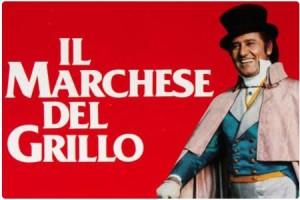 Mercoledì 22 luglio, ore 21.30, Tavernelle, piazza Mazzini, sarà proiettato il film Il Marchese del Grillo